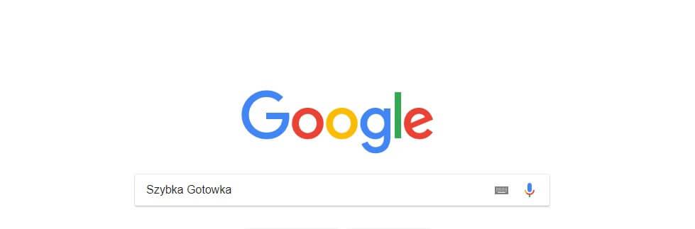 google szybka gotowka